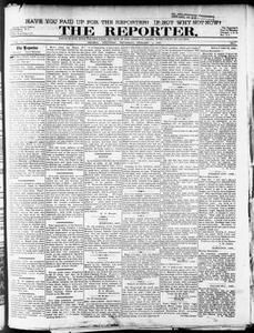 The Reporter. (Helena, Ark.), Vol. 8, No. 3, Ed. 1 Thursday, February 1, 1900 The Reporter