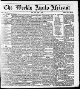 The Weekly Anglo-African. (New York [N.Y.]), Vol. 1, No. 47, Ed. 1 Saturday, June 9, 1860 The Weekly Anglo-African
