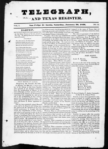Telegraph and Texas Register (San Felipe de Austin [i.e. San Felipe], Tex.), Vol. 1, No. 15, Ed. 1, Saturday, January 30, 1836 Telegraph and Texas Register