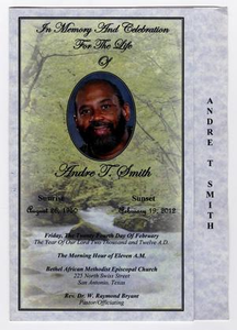 Funeral Program for Andre T. Smith, February 24, 2012 In Memory And Celebration For The Life Of Andre T. Smith