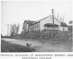 Original building at Morristown Normal and Industrial College