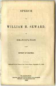 Speech of William H. Seward, on emancipation in the District of Columbia. Delivered in the Senate of the United States, September 11, 1850.
