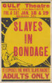 Gulf Theaters feature film, Slaves in Bondage
