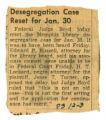 """""""Desegregation Case Reset for Jan. 30"""""""