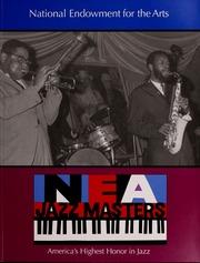 NEA jazz masters : America's highest honor in jazz