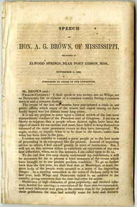 Speech of Hon. A. G. Brown, of Mississippi : delivered at Elwood Springs, near Port Gibson, Miss., November 2, 1850.