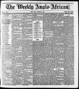 The Weekly Anglo-African. (New York [N.Y.]), Vol. 1, No. 5, Ed. 1 Saturday, August 20, 1859 The Weekly Anglo-African