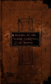 City of Boston School Committee minutes : manuscript, 1792-1905, v.2 (1815-1836)