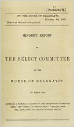 Minority Report of the Select Committee of the House of Delegates, to which was referred a Memorial relative to the Prosecution of Emanuel Myers and Others, in Pennsylvania, charged with the Kidnapping of certain Fugitive Slaves.