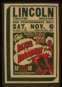 """On stage America's greatest colored musical revue """"Dixie to Broadway"""""""