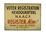 Sign, NAACP Voter Registration Headquarters