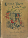 Uncle Tom's Cabin : a tale of life among the lowly. [cover]