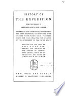 History of the expedition under the command of Captains Lewis and Clarke : to the sources of the Missouri, thence across the Rocky mountains, and down the river Columbia to the Pacific ocean, performed during the years 1804, 1805, 1806, by order of the government of the United States