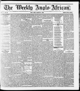 The Weekly Anglo-African. (New York [N.Y.]), Vol. 1, No. 36, Ed. 1 Saturday, March 24, 1860 The Weekly Anglo-African
