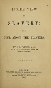 An inside view of slavery; or, A tour among the planters