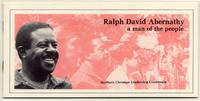 Ralph David Abernathy: A Man of the People