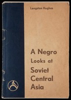A Negro Looks at Soviet Central Asia