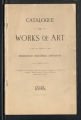 Catalogue of works of art in the art galleries of the Minneapolis Industrial Exposition (eighth annual exhibit), consisting of paintings from the leading American and European artists, water colors, pastels, etchings, and Indian curios / Industrial Exposition Association (Minneapolis, Minnesota)