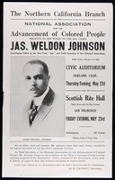 The Northern California branch of the National Association for the Advancement of Colored People presents to the public on the Bay Cities Jas. Weldon Johnson ...