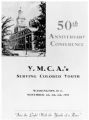 "50th Anniversary Conference. YMCAs Serving Colored Youth. Washington D.C. November 4th, 5th, 6th, 1938. ""Into the"