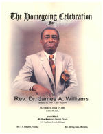 Thumbnail for The homegoing celebration for rev. Dr. James A. Williams, Saturday, July 17, 2004, at 11:00 a.m., services to be held at Mt. Zion Missionary Baptist Church, 3600 Van Dyke, Detroit, Michigan, rev. S.L. Hampton, presiding, rev. Sterling Jones, officiating