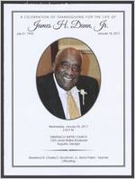 A celebration of thanksgiving for the life of James H. Dunn, Jr., July 31, 1933-January 18, 2017, Wednesday, January 25, 2017, 2:00 p.m., Tabernacle Baptist Church, 1223 Laney Walker Boulevard, Augusta, Georgia, Reverend Dr. Charles E. Goodman, Jr., senior pastor, teacher, officiating