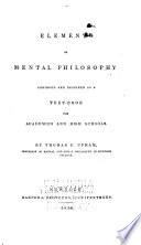 Elements of mental philosophy, abridged and designed as a text-book for academies and high schools