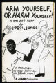 Arm Yourself, or Harm Yourself!