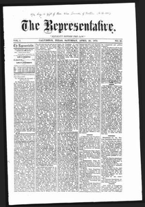 The Representative. (Galveston, Tex.), Vol. 1, No. 20, Ed. 1 Saturday, April 20, 1872 The Representative