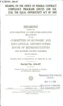 Hearing on the Office of Federal Contract Compliance Programs (OFCCP) and H.R. 2128, the Equal Opportunity Act of 1995 : hearing before the Subcommittee on Employer-Employee Relations of the Committee on Economic and Educational Opportunities, House of Representatives, One Hundred Fourth Congress, second session, hearing held in Washington, DC, February 29, 1996