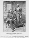 Samuel Harper and wife, of Windsor, Ontario, the two survivors of the company of slaves abducted by John Brown from Missouri in the winter of 1858-1859