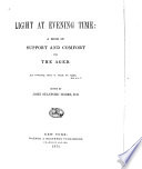 Light at evening time : a book of support & comfort for the aged