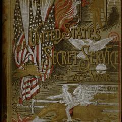 Thumbnail for The United States Secret Service in the late war...
