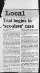 Trial begins in 'sex-slave' case