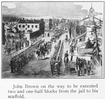 John Brown on the way to be executed two and one-half blocks from the jail to his scaffold