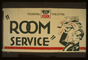 "Federal Theatre [presents] ""Room service"""