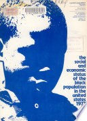 The social and economic status of the Black population in the United States, 1973