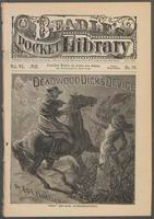 Deadwood Dick's device, or, The sign of the double cross: a wild, strange tale of the Leadville mines--of men of steel--of toughs and tigers--of road-agents, regulators, avengers, adventurers--and of the thrilling life in the new Eldorado