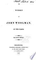 The works of J. Woolman