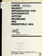 Labor market information for affirmative action programs : Greenfield labor market area, 1980, 1980-82