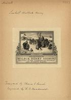 Collection of Wilbur Henry SiebertRelating to the Underground Railroad and Fugitive Slaves
