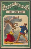 Florida scout, or, The princess of the Everglades, The