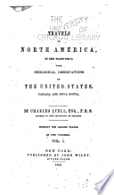 Travels in North America, in the years 1841-2; with geological observations on the United States, Canada, and Nova Scotia
