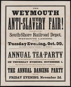 The Weymouth Anti-slavery Fair to be held at the South-Shore Railroad Depot, Weymouth Landing