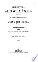 Literatura słowiańska : wykładana w Kolegium francuzkiem przez Adama Mickiewicza Slaves Polish