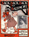 Back, back, back to Baltimore : respectfully dedicated to the kings of black face, McIntyre & Heath
