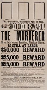 War Department, Washington, April 20, 1865. $100,000 Reward!