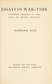 Essays in war-time : further studies in the task of social hygiene