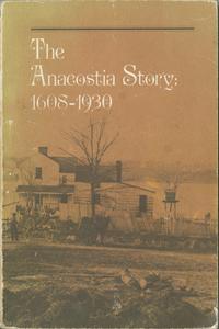 Anacostia story: 1608-1930 exhibition records