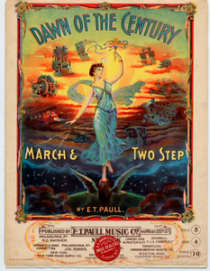 Dawn of the Century / March & Two Step [sheet music]